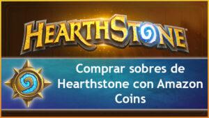 Comprar-sobres-de-Hearthstone-con-Amazon-Coins