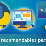 Cuáles son los 6 + 1 editores recomendables para Python