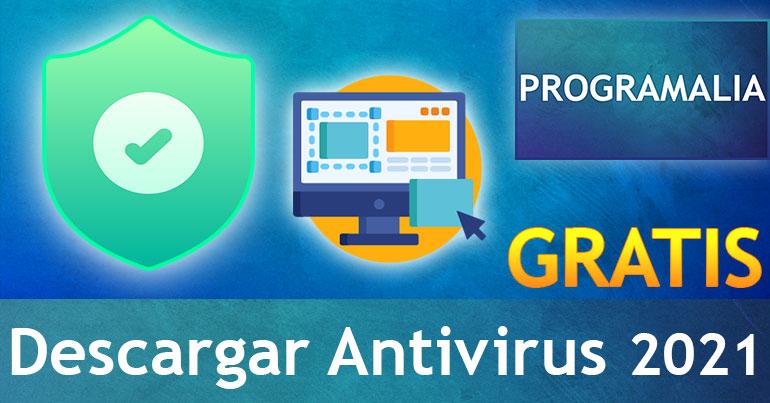 Descargar-Antivirus-GRATIS-Programalia